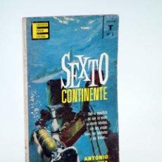 Libros de segunda mano: ENCICLOPEDIA POPULAR ILUSTRADA SERIE T 3. SEXTO CONTINENTE (ANTONIO RIBERA) G.P., 1962. Lote 96011486