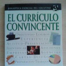 Libros de segunda mano: EL CURRÍCULO CONVINCENTE - SIMON HOWARD - EDITORIAL GRIJALBO. Lote 96022483
