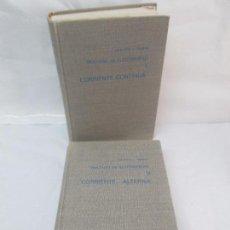 Libros de segunda mano: TRATADO DE ELECTRICIDAD I CORRIENTE CONTINUA II CORRIENTE ALTERNA. CHESTER L. DAWES. VER FOTOS. Lote 96041803