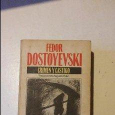 Libros de segunda mano: CRIMEN Y CASTIGO, FEDOR DOSTOYEVSKI. BRUGUERA. Lote 96052555