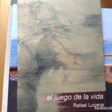 Libros de segunda mano: EL JUEGO DE LA VIDA. RAFAEL LUCENA. Lote 96053931