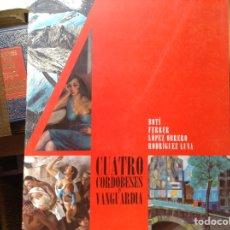 Libros de segunda mano: CUATRO,CORDOBESES EN VANGUARDIA. Lote 96056648