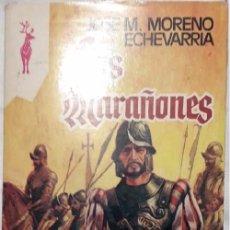 Libros de segunda mano: LOS MARAÑONES - JOSÉ M.MORENO ECHEVARRIA COLECCION RENO. Lote 96074379