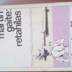 Libros de segunda mano: RETAHÍLAS. CARMEN MARTÍN GAITE. Lote 96074487