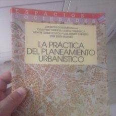 Libros de segunda mano: LA PRÁCTICA DEL PLANEAMIENTO URBANÍSTICO. LUIS MOYA GONZÁLEZ . Lote 96076043