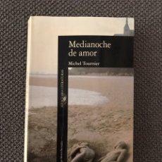Libros de segunda mano: MEDIANOCHE DE AMOR, POR MICHEL TOURNIER (A.1991). Lote 96095306