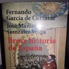 Libros de segunda mano: BREVE HISTORIA DE ESPAÑA. * FERNANDO GARCÍA DE CORTÁZAR, JOSÉ MANUEL GONZÁLEZ VESGA. Lote 96115515