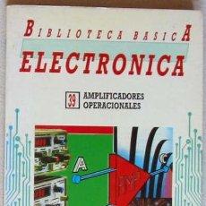 Livros em segunda mão: AMPLIFICADORES OPERACIONALES - BIBLIOTECA BÁSICA ELECTRÓNICA Nº 39 - VER INDICE. Lote 96220191
