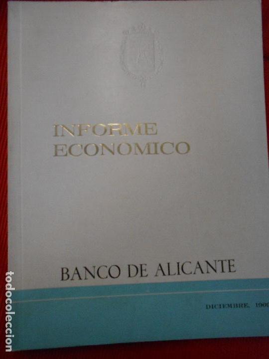 INFORME ECONOMICO-BANCO DE ALICANTE (Libros de Segunda Mano - Ciencias, Manuales y Oficios - Otros)