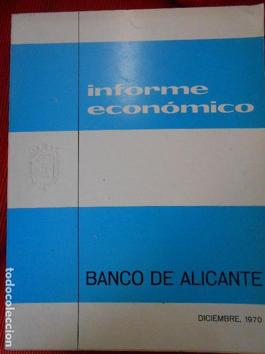INFORME-ECONOMICO BANCO DE ALICANTE 1970 (Libros de Segunda Mano - Ciencias, Manuales y Oficios - Otros)