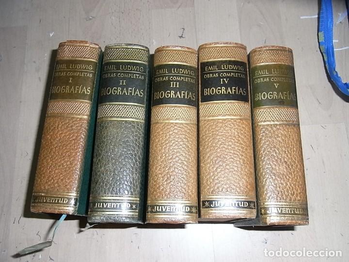 EMIL LUDWIG, OBRAS COMPLETAS, JUVENTUD, BIOGRAFIAS, TOMOS I,II,IV, Y V (Libros de Segunda Mano (posteriores a 1936) - Literatura - Otros)