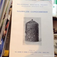 Libros de segunda mano: MARFILES CORDOBESES. BALDOMERO MONTOYA. Lote 96320831