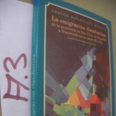 Libros de segunda mano: LA EMIGRACION CLANDESTINA DE LA PROVINCIA DE SANTA CRUZ DE TENERIFE A VENEZUELA. Lote 96392811