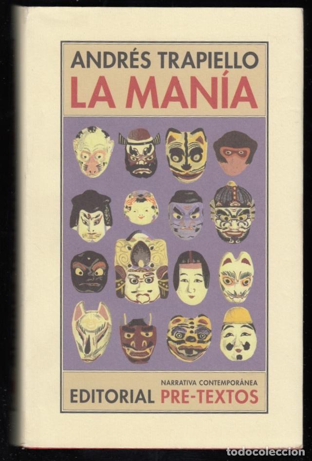 ANDRÉS TRAPIELLO SALÓN DE PASOS PERDIDOS 15 LA MANÍA PRE-TEXTOS 2007 1ª EDICIÓN COL NARRATIVA CONTEM (Libros de Segunda Mano (posteriores a 1936) - Literatura - Otros)