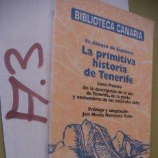 Libros de segunda mano: LA PRIMITIVA HISTORIA DE TENERIFE. Lote 96396943