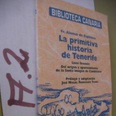 Libros de segunda mano: LA PRIMITIVA HISTORIA DE TENERIFE . Lote 96397827