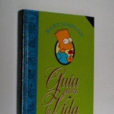 Libros de segunda mano: GUIA PARA LA VIDA. SIMPSON BART ( MATT GROENING) 1996. Lote 96417911