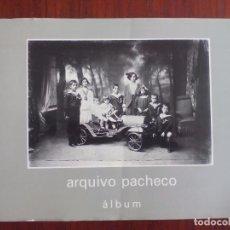 Libros de segunda mano: ARQUIVO PACHECO MANUEL SENDÓN XOSÉ LUIS SUÁREZ CANAL VIGO CENTRO DE ESTUDOS FOTOGRÁFICOS 1993. Lote 96424451