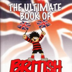 Libros de segunda mano: THE ULTIMATE BOOK OF BRITISH COMICS (A&B,2005) - TAPA DURA - GRAHAM KIBBLE-WHITE. Lote 96459883