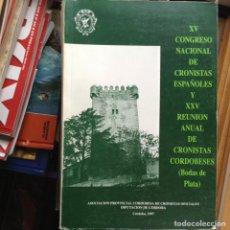 Libros de segunda mano: XV CONGRESO NACIONAL DE CRONISTAS ESPAÑOLES. Lote 96477003