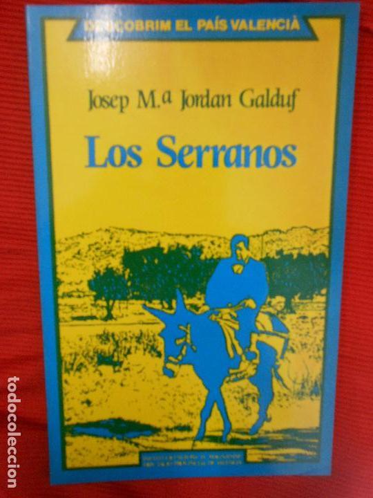 LOS SERRANOS-JOSEP M JORDAN GALDUF (Libros de Segunda Mano - Ciencias, Manuales y Oficios - Otros)