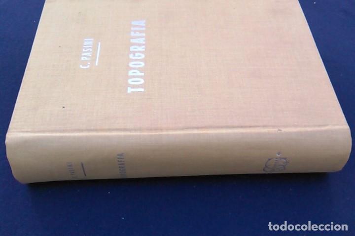 Libros de segunda mano: Tratado de topografía. Claudio Pasini. Editorial Gustavo Gil, S.A. Barcelona, 1960. Libro. C. - Foto 6 - 96484891