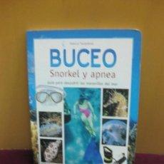 Livres d'occasion: BUCEO SNORKEL Y APNEA. GUIA PARA DESCUBRIR LAS MARAVILLAS DEL MAR. MARCO TARANTINO. SUSAETA.. Lote 96487531