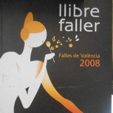 Libri di seconda mano: LLIBRE FALLER-FALLES DE VALENCIA 2008. Lote 96488039