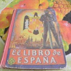 Libros de segunda mano: EL LIBRO DE ESPAÑA-EDITORIAL LUIS VIVES. Lote 96504743