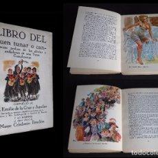 Libros de segunda mano: LIBRO DEL BUEN TUNAR. EMILIO DE LA CRUZ Y AGUILAR. ILUSTRADO POR CELEDONIO PERELLON.1967. Lote 96536111