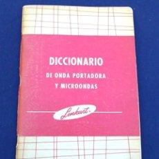 Libros de segunda mano: DICCIONARIO DE ONDA PORTADORA Y MICROONDAS. LENKURT. IMPRESO EN EEUU. TERMINOLOGÍA TELECOMUNICACIÓN.. Lote 96567079