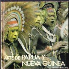 Libros de segunda mano: ARTE DE PAPUA Y NUEVA GUINEA - POLIGRAFA 1976. Lote 96568503