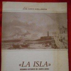 Libros de segunda mano: LA ISLA -RESUMEN HISTORICO DE SANTA LUCIA . Lote 96569947