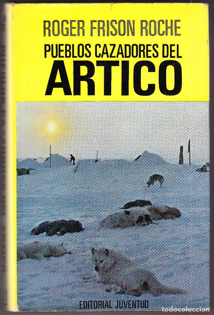 ARTICO - ROGER FRISON ROCHE - 1969 (Libros de Segunda Mano - Historia - Otros)