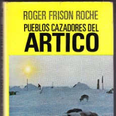 Libros de segunda mano: ARTICO - ROGER FRISON ROCHE - 1969. Lote 96574759