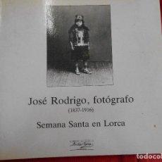 Libros de segunda mano: JOSE RODRIGO ,FOTOGRAFO 1837-1916. Lote 96582815