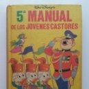 Libros de segunda mano: 5° MANUAL DE LOS JÓVENES CASTORES - WALT DISNEY - MONTENA - 1981. Lote 96627007