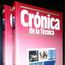 Libros de segunda mano: CRONICA DE LA TECNICA / 1 Y 2 / PREHISTORIA HASTA 1909 / 1910-1988 / PLAZA & JANES. Lote 96641319