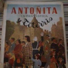 Libros de segunda mano: ANTOÑITA LA FANTÁSTICA Y TITERRIS. BORITA CASAS.. Lote 96666315