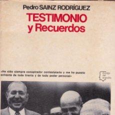 Libros de segunda mano: PEDRO SAINZ RODRIGUEZ -- TESTIMONIO Y RECUERDOS. Lote 96675983