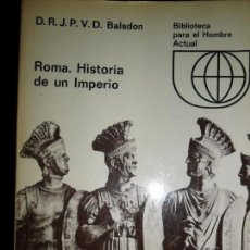 Libros de segunda mano: ROMA. HISTORIA DE UN TIEMPO, D.R.P.V.D BALSDON, ED. GUADARRAMA. Lote 96699951