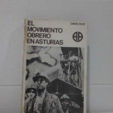 Libros de segunda mano: EL MOVIMIENTO OBRERO EN ASTURIAS. Lote 96742295