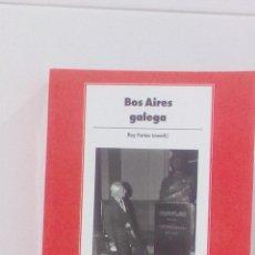 Libros de segunda mano: BOS AIRES GALEGA . Lote 96749235