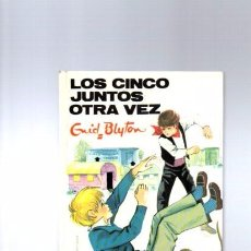 Libros de segunda mano: ENID BLYTON - LOS CINCO JUNTOS OTRA VEZ - EDITORIAL JUVENTUD 1986. Lote 96775051