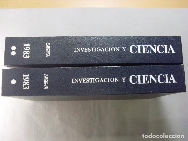 INVESTIGACIÓN Y CIENCIA / AÑO 1983 EN DOS TOMOS (Libros de Segunda Mano - Ciencias, Manuales y Oficios - Otros)