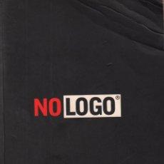Libros de segunda mano: NOLOGO - NAOMI KLEIN / EL PODER DE LAS MARCAS / MUNDI-2535. Lote 213875826
