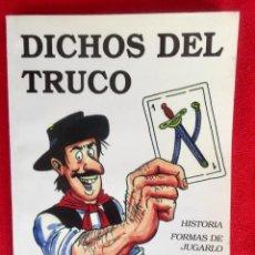 Libros de segunda mano: DICHOS DEL TRUCO CASIANO SUAREZ POESIAS TRUQUERAS REGLAMENTOS TRUCO URUGUAYO DICCIONARIO CARTAS . Lote 96829267