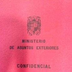 Libros de segunda mano: INFORME SECRETO/CONFIDENCIAL FRANQUISTA!!! ABRIL 1957 TRATADOS COMUNIDAD ECONÓMICA EUROPEA Y EURATOM. Lote 96839527