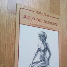 Libros de segunda mano: BELLAS ARTES. DIBUJO DEL DESNUDO. DEMOSTRACIÓN TÉCNICA PASO A PASO / WENDON BLAKEL - ULDIS KLAVINS. Lote 96854815
