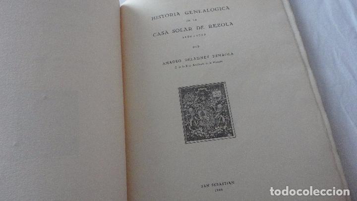 Libros de segunda mano: AMADEO DELAUNET ESNAOLA.HISTORIA GENEALOGICA CASA SOLAR DE REZOLA.1480-1949. SAN SEBASTIAN 1949. - Foto 3 - 96934391